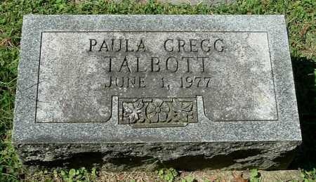 TALBOTT, PAULA GREGG - Gallia County, Ohio | PAULA GREGG TALBOTT - Ohio Gravestone Photos