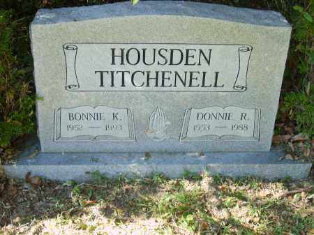 HOUSDEN TITCHENELL, BONNIE - Gallia County, Ohio | BONNIE HOUSDEN TITCHENELL - Ohio Gravestone Photos