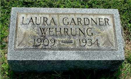 GARDNER WEHRUNG, LAURA - Gallia County, Ohio | LAURA GARDNER WEHRUNG - Ohio Gravestone Photos