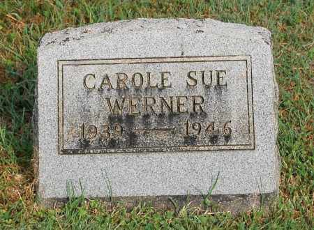 WERNER, CAROLE SUE - Gallia County, Ohio | CAROLE SUE WERNER - Ohio Gravestone Photos