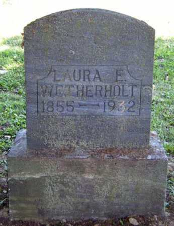 WETHERHOLT, LAURA E. - Gallia County, Ohio | LAURA E. WETHERHOLT - Ohio Gravestone Photos