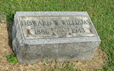 WILLIAMS, HOWARD WESLEY - Gallia County, Ohio | HOWARD WESLEY WILLIAMS - Ohio Gravestone Photos