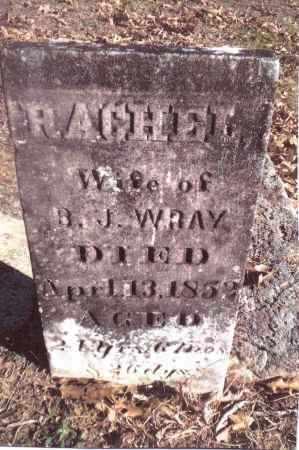 WRAY, RACHEL - Gallia County, Ohio | RACHEL WRAY - Ohio Gravestone Photos