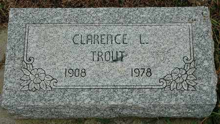 TROUT, CLARENCE L. - Hancock County, Ohio | CLARENCE L. TROUT - Ohio Gravestone Photos