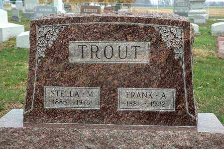 TROUT, FRANK A. - Hancock County, Ohio | FRANK A. TROUT - Ohio Gravestone Photos