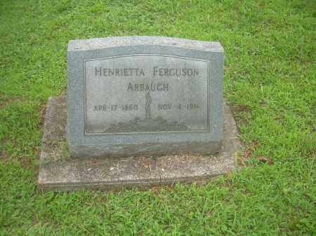FERGUSON ARBAUGH, HENRIETTA - Harrison County, Ohio | HENRIETTA FERGUSON ARBAUGH - Ohio Gravestone Photos
