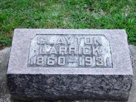 LARRICK, (JAMES) CLAYTON - Highland County, Ohio | (JAMES) CLAYTON LARRICK - Ohio Gravestone Photos