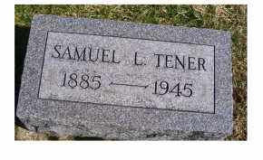 TENER, SAMUEL L. - Highland County, Ohio | SAMUEL L. TENER - Ohio Gravestone Photos