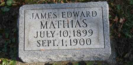 MATHIAS, JAMES EDWARD - Hocking County, Ohio | JAMES EDWARD MATHIAS - Ohio Gravestone Photos