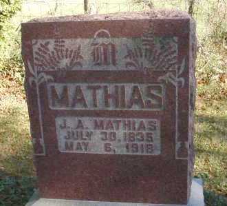 MATHIAS, J.A. - Hocking County, Ohio | J.A. MATHIAS - Ohio Gravestone Photos