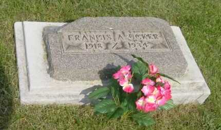 UCKER, FRANCIS A. - Hocking County, Ohio | FRANCIS A. UCKER - Ohio Gravestone Photos