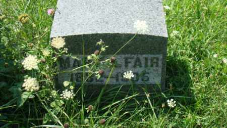 FAIR, MARY - Holmes County, Ohio | MARY FAIR - Ohio Gravestone Photos