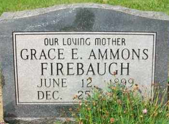 AMMONS FIREBAUGH, GRACE E. - Holmes County, Ohio | GRACE E. AMMONS FIREBAUGH - Ohio Gravestone Photos
