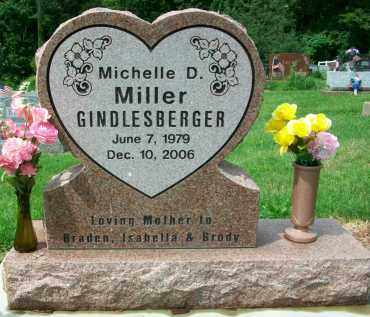MILLER GINDLESBERGER, MICHELLE D. - Holmes County, Ohio | MICHELLE D. MILLER GINDLESBERGER - Ohio Gravestone Photos