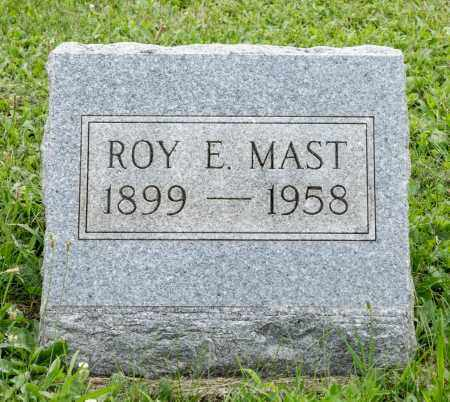 MAST, ROY ELMER - Holmes County, Ohio | ROY ELMER MAST - Ohio Gravestone Photos