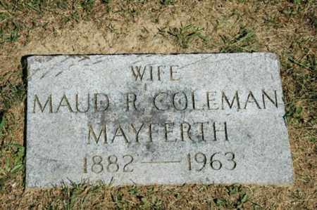 COLEMAN MAYFERTH, MAUD R. - Holmes County, Ohio | MAUD R. COLEMAN MAYFERTH - Ohio Gravestone Photos