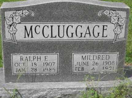 MCCLUGGAGE, RALPH E. - Holmes County, Ohio | RALPH E. MCCLUGGAGE - Ohio Gravestone Photos