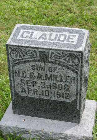 MILLER, CLAUDE - Holmes County, Ohio | CLAUDE MILLER - Ohio Gravestone Photos