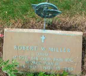 MILLER, ROBERT W. - Holmes County, Ohio | ROBERT W. MILLER - Ohio Gravestone Photos