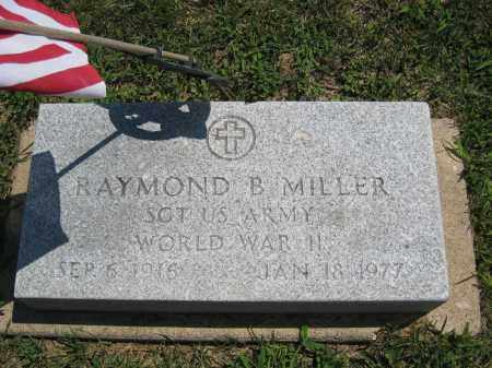 MILLER, RAYMOND B. - Holmes County, Ohio | RAYMOND B. MILLER - Ohio Gravestone Photos