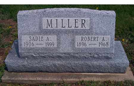 MILLER, ROBERT A - Holmes County, Ohio | ROBERT A MILLER - Ohio Gravestone Photos
