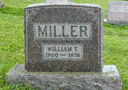 MILLER, WILLIAM T. - Holmes County, Ohio | WILLIAM T. MILLER - Ohio Gravestone Photos