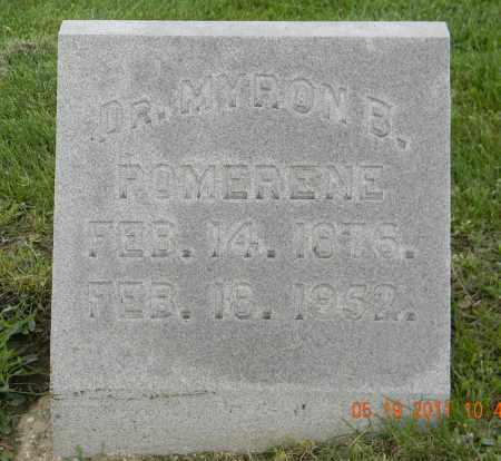POMERENE, DR. MYRON B. - Holmes County, Ohio | DR. MYRON B. POMERENE - Ohio Gravestone Photos