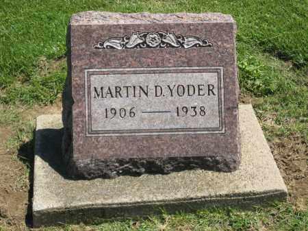 YODER, MARTIN D. - Holmes County, Ohio | MARTIN D. YODER - Ohio Gravestone Photos