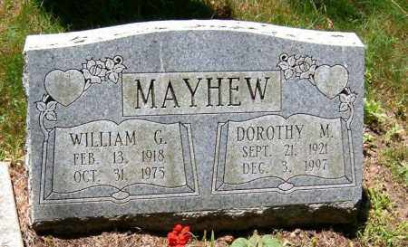 MAYHEW, WILLIAM GEORGE AND DOROTHY M. - Jefferson County, Ohio | WILLIAM GEORGE AND DOROTHY M. MAYHEW - Ohio Gravestone Photos