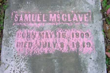 MCCLAVE, SAMUEL - CLOSEVIEW - Jefferson County, Ohio | SAMUEL - CLOSEVIEW MCCLAVE - Ohio Gravestone Photos
