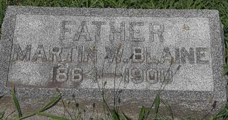 BLAINE, MARTIN W. - Lorain County, Ohio | MARTIN W. BLAINE - Ohio Gravestone Photos