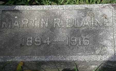 BLAINE, MARTIN R. - Lorain County, Ohio | MARTIN R. BLAINE - Ohio Gravestone Photos