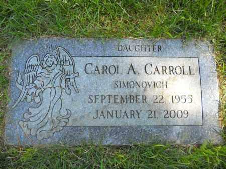 SIMONOVICH CARROLL, CAROL A. - Lorain County, Ohio | CAROL A. SIMONOVICH CARROLL - Ohio Gravestone Photos