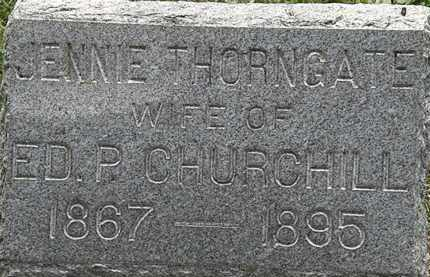 THORNGATE CHURCHILL, JENNIE - Lorain County, Ohio | JENNIE THORNGATE CHURCHILL - Ohio Gravestone Photos