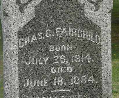 FAIRCHILD, CHAS. C. - Lorain County, Ohio | CHAS. C. FAIRCHILD - Ohio Gravestone Photos