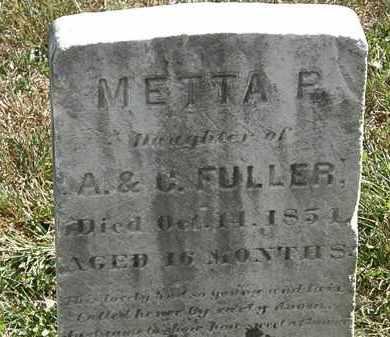 FULLER, METTA P. - Lorain County, Ohio | METTA P. FULLER - Ohio Gravestone Photos