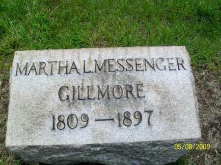 MESSENGER GILLMORE, MARTHA L. - Lorain County, Ohio | MARTHA L. MESSENGER GILLMORE - Ohio Gravestone Photos