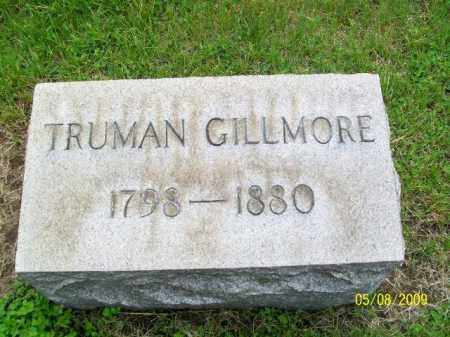 GILLMORE, TRUMAN - Lorain County, Ohio | TRUMAN GILLMORE - Ohio Gravestone Photos