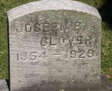 GLOVER, JOSEPH B. - Lorain County, Ohio | JOSEPH B. GLOVER - Ohio Gravestone Photos