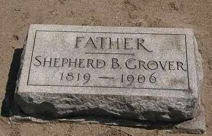 GROVER, SHEPHERD - Lorain County, Ohio | SHEPHERD GROVER - Ohio Gravestone Photos