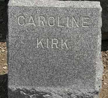 KIRK, CAROLINE - Lorain County, Ohio | CAROLINE KIRK - Ohio Gravestone Photos