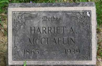 MCCLAFLIN, HARRIET A. - Lorain County, Ohio | HARRIET A. MCCLAFLIN - Ohio Gravestone Photos
