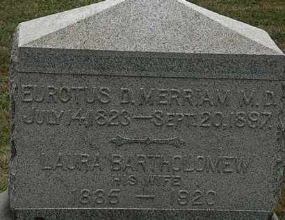 BARTHOLOMEW MERRIAM, LAURA - Lorain County, Ohio | LAURA BARTHOLOMEW MERRIAM - Ohio Gravestone Photos