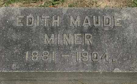 MINER, EDITH MAUDE - Lorain County, Ohio | EDITH MAUDE MINER - Ohio Gravestone Photos