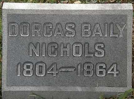 NICHOLS, DORCAS BAILY - Lorain County, Ohio | DORCAS BAILY NICHOLS - Ohio Gravestone Photos