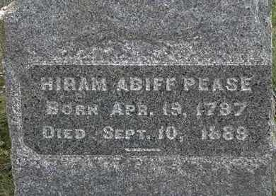 PEASE, HIRAM ABIFF - Lorain County, Ohio | HIRAM ABIFF PEASE - Ohio Gravestone Photos