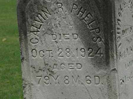 PHELPS, CALVIN R. - Lorain County, Ohio | CALVIN R. PHELPS - Ohio Gravestone Photos