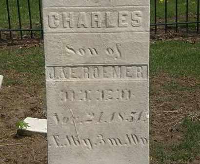 ROEMER, CHARLES - Lorain County, Ohio | CHARLES ROEMER - Ohio Gravestone Photos