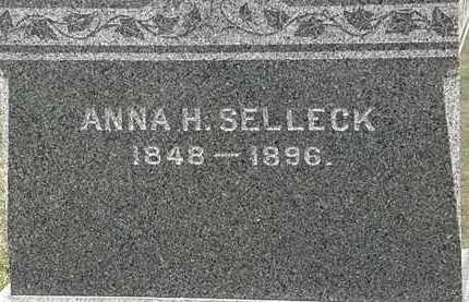 SELLECK, ANNA H. - Lorain County, Ohio | ANNA H. SELLECK - Ohio Gravestone Photos