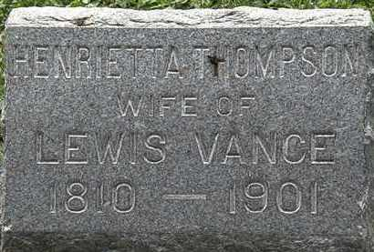 THOMPSON VANCE, HENRIETTA - Lorain County, Ohio | HENRIETTA THOMPSON VANCE - Ohio Gravestone Photos